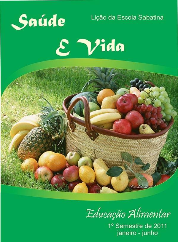 Saúde e Vida - Educação Alimentar